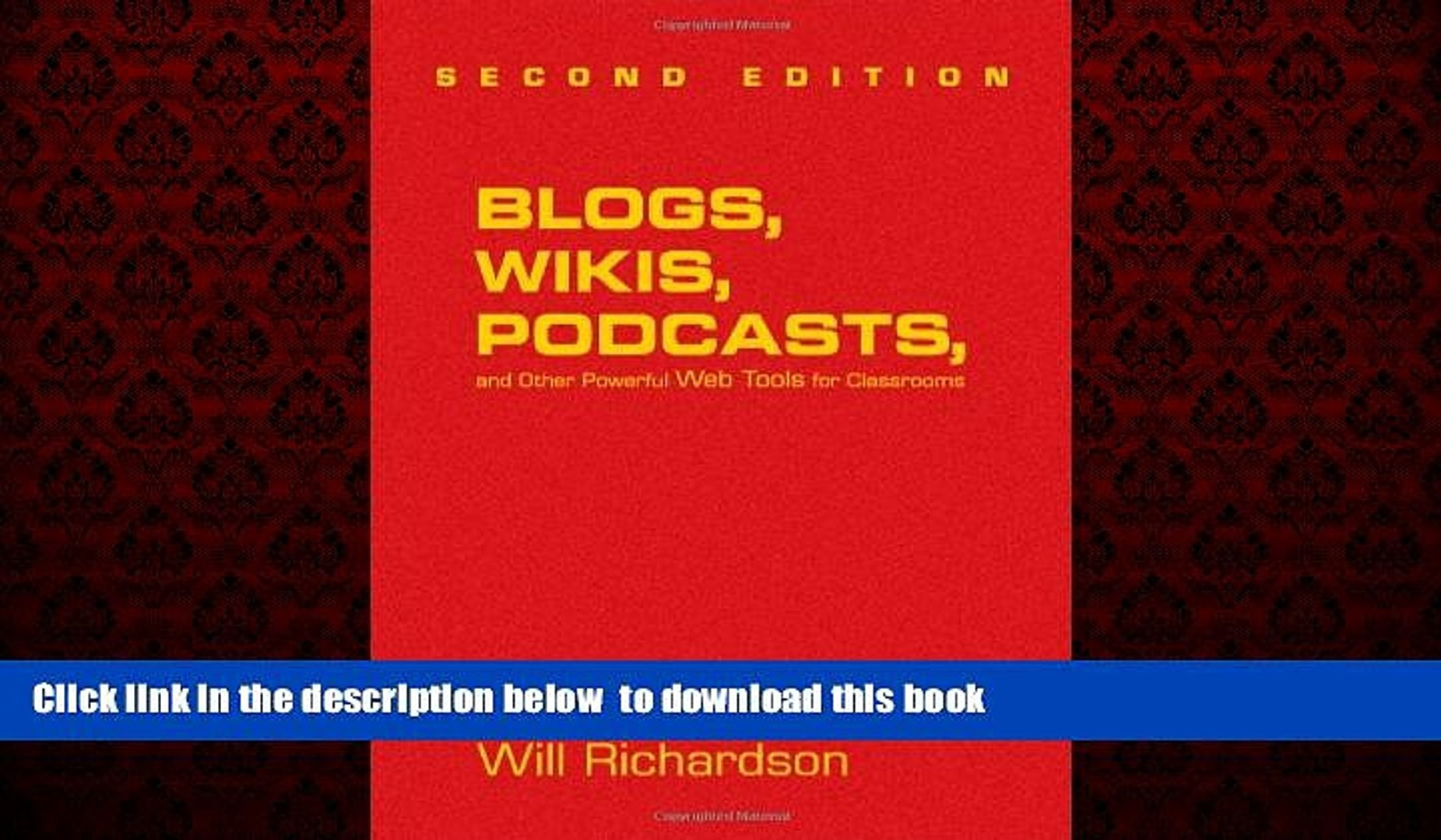 BEST PDF  Blogs, Wikis, Podcasts, and Other Powerful Web Tools for Classrooms FOR IPAD