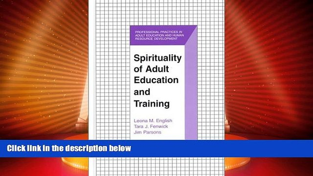 Best Price Spirituality of Adult Education and Training (The Professional Practices in Adult