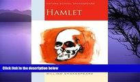 Online William Shakespeare Hamlet: Oxford School Shakespeare (Oxford School Shakespeare Series)