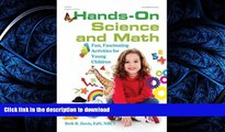 Pre Order Hands-On Science and Math: Fun, Fascinating Activities for Young Children