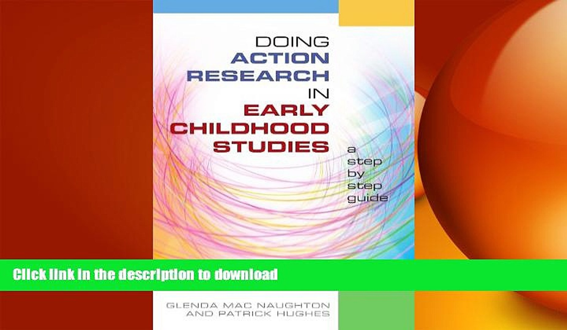 Doing Action Research in Early Childhood Studies: a step-by-step guide