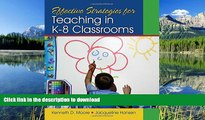 PDF Effective Strategies for Teaching in K-8 Classrooms Kindle eBooks