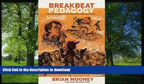 Hardcover Breakbeat Pedagogy: Hip-Hop and Spoken Word Beyond the Classroom Walls (Counterpoints)