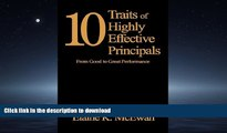 Audiobook Ten Traits of Highly Effective Principals: From Good to Great Performance Full Book