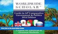 Online Worldwide Scholar Worldwide Scholar Guide to AP Comparative Government   Politics: 2014
