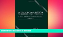 Audiobook Instructional-design Theories and Models: A New Paradigm of Instructional Theory, Volume