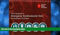 Buy  Handbook of Emergency Cardiovascular Care for Healthcare Providers (AHA Handbook of Emergency