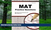 Buy NOW  MAT Practice Questions: MAT Practice Tests   Exam Review for the Miller Analogies Test