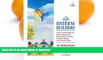 Epub Esteem Builders: A K-8 Self Esteem Curriculum for Improving Student Achievement, Behavior and