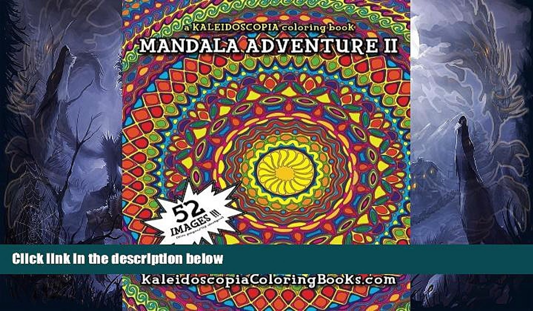 Pre Order Mandala Adventure II: A Kaleidoscopia Coloring Book Kendall Bohn  mp3