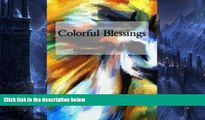 Pre Order Colorful Blessings: Coloring Book for Adults Stress Relief Mandala Designs RT Colorful