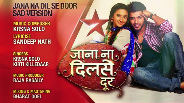 """Jana Na Dil Se Door"" Song Sad Version | Krsna Solo | Sandeep Nath"
