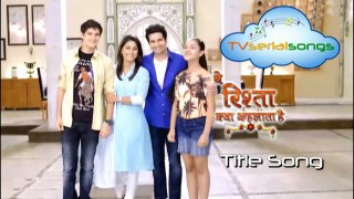 Yeh Rishta Kya kehlata Hai | Hindi Serial Song | TV Serial Songs