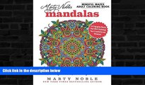 Price Marty Noble s Mindful Mazes Adult Coloring Book: Mandalas: 48 Engaging Mazes That Will