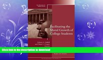 READ Facilitating the Moral Growth of College Students: New Directions for Student Services,