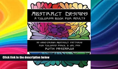 Price Abstract Designs: A coloring book for adults Ruth Meszaros On Audio