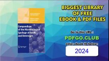 Compendium of the Microbiological Spoilage of Foods and Beverages (Food Microbiology and Food Safety)