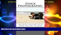 Online Lisa Oliver Stock Photography: Residual Income With Your Digital Camera Audiobook Download