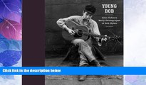 Buy  Young Bob: John Cohen s Early Photographs of Bob Dylan Full Book Download