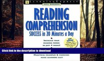 Pre Order Reading Comprehension Success (Skill Builders (Learningexpress)) Full Book