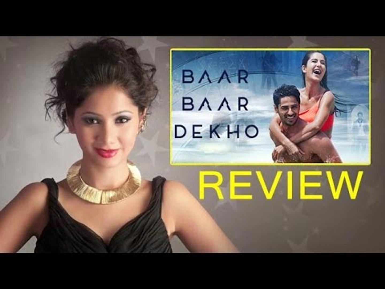 Baar Baar Dekho Full Movie Review By Pankhurie Mulasi Katrina Kaif Sidharth Malhotra Video Dailymotion
