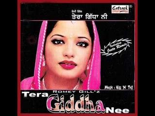 Sajna Ve Haan Kar De | Tera Giddha Nee | Superhit Punjabi Songs | Romey Gill