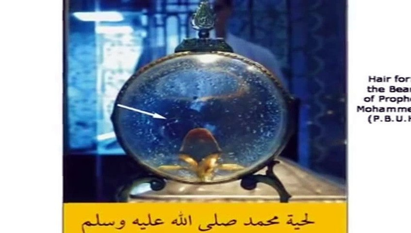 Some Belongings Of The Prophet Muhammad PBUH