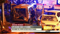 Explosions near Istanbul stadium leave dozens dead, at least 150 wounded