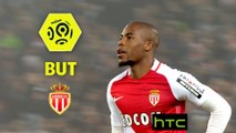 But Djibril SIDIBE (2ème) / Girondins de Bordeaux - AS Monaco - (0-4) - (GdB-ASM) / 2016-17