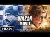 Wazir Movie 2015   Amitabh Bachchan, Farhan Akhtar, John Abraham, Neil Nitin Mukesh   Promotions