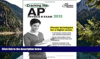 Buy Princeton Review Cracking the AP Physics B Exam, 2013 Edition (College Test Preparation)