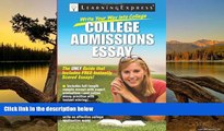 Buy LearningExpress LLC Editors Write Your Way into College: College Admissions Essay Full Book