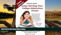Buy Robert Cronk Concise Advice: Jump-Starting Your College Admissions Essays (Third Edition)