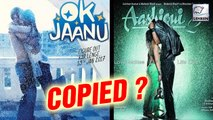 OK Jaanu Poster Copied From Aashiqui 2?
