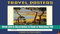 Download Travel Posters 2017 Poster Calendar: 12 Ready-to-Frame Prints from The Library of