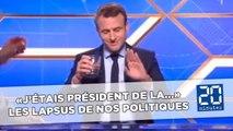 Macron: «J'étais président de la...» Zapping des lapsus des politiques