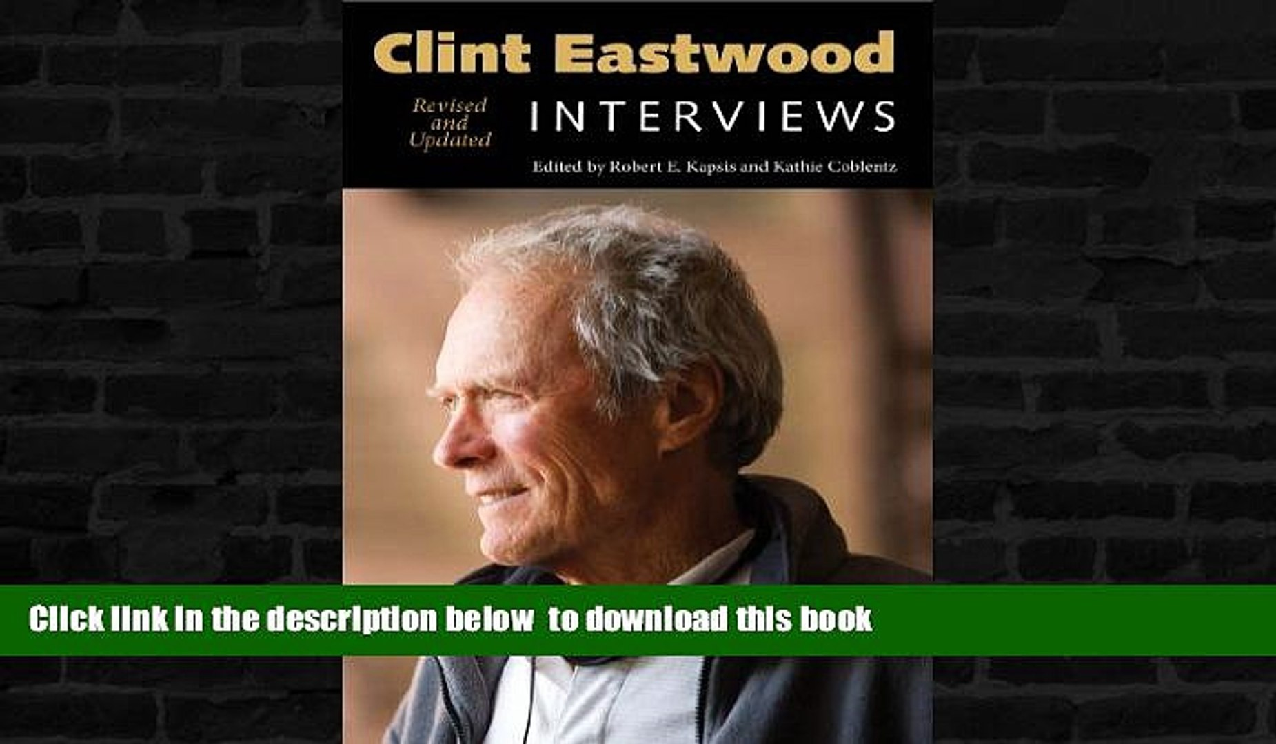 PDF [FREE] DOWNLOAD  Clint Eastwood: Interviews, Revised and Updated (Conversations with
