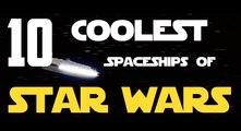The 10 Coolest Star Wars Spaceships