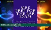 Price MBE Prep For The Bar Exam: Jide Obi law books for the best and brightest! Jide Obi law books