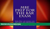 Price MBE Prep For The Bar Exam: Jide Obi law books for the best and brightest! Jide Obi law books