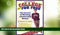 Best Price How To Go To College Almost For Free Benjamin R. Kaplan On Audio