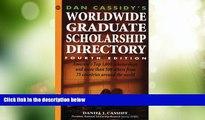 Price Dan Cassidy s Worldwide Graduate Scholarship Directory (4th ed) Daniel J. Cassidy For Kindle