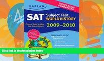 Buy Peggy Martin Kaplan SAT Subject Test: World History 2009-2010 Edition (Kaplan SAT Subject