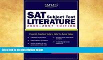 PDF  Kaplan SAT Subject Test: Literature 2006-2007 (Kaplan SAT Subject Tests: Literature) Kaplan
