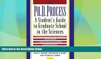 Best Price The Ph.D. Process: A Student s Guide to Graduate School in the Sciences Dale F. Bloom PDF