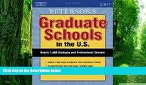 Buy Peterson s Graduate Schools in the U.S. 2007 (Peterson s Graduate Schools in the Us) Full Book