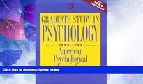 Best Price Graduate Study in Psychology 1998-1999: With 1999 Addendum American Psychological