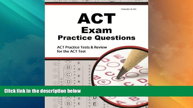 Best Price ACT Exam Practice Questions: ACT Practice Tests   Review for the ACT Test ACT Exam