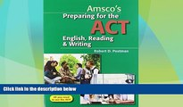 Price Preparing for the ACT English, Reading   Writing - Student Edition Robert Postman Dr For
