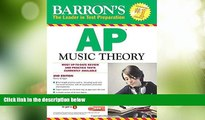 Price Barron s AP Music Theory with MP3 CD, 2nd Edition Nancy Scoggin For Kindle
